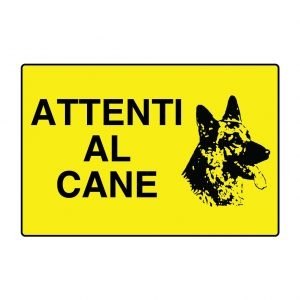 "Cartello in alluminio ""Attenti al Cane"""